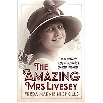 De geweldige mevrouw Livesey: The Remarkable Story of Australiës grootste bedrieger