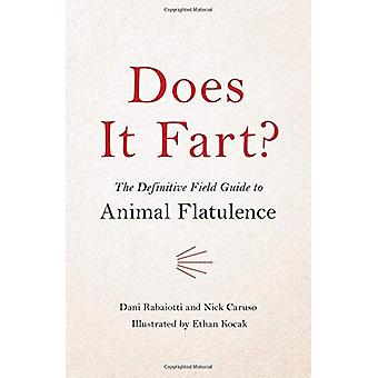 Does It Fart? - The Definitive Field Guide to Animal Flatulence by Nic