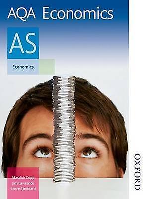 AQA Economics AS by Jim Lawrence