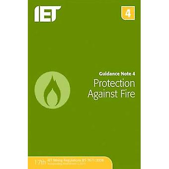 Guidance Note 4 Protection Against Fire by The IET