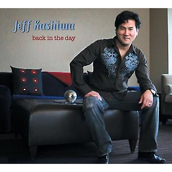 Jeff Kashiwa - zurück in den Tag [CD]-USA import