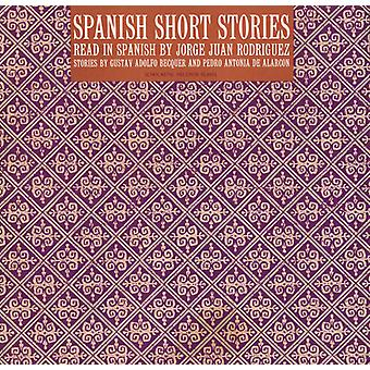 Jorge Juan Rodriguez - Spanish Short Stories: Read in Spanish by Jorge Ju [CD] USA import