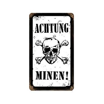 Achtung Minen Rusted Metal Sign (Pst 360Mm X 205Mm B&W)