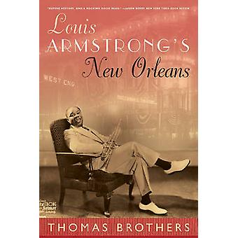 Louis Armstrong New Orleans av Thomas Brothers - 9780393330014 bok