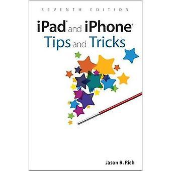 iPad och iPhone Tips och Tricks - omfattar alla iPhones och iPads kör