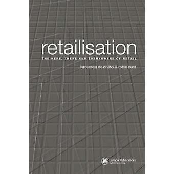 Retailisation przez Robin Hunt - Francesca de Chatel - Francesca de Chat