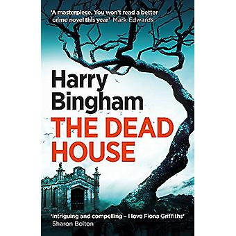 The Dead House by Harry Bingham - 9781409152767 Book