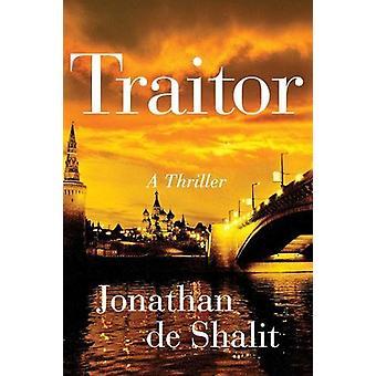 Verräter - ein Thriller von Jonathan de Shalit - 9781501191541 Buch