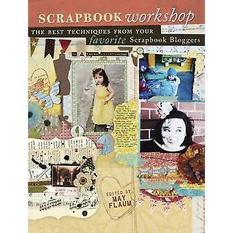 Atelier de scrapbook - Techniques préférées de Scrapbook préférés Blogg
