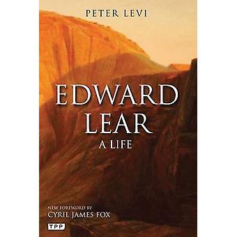 Edward Lear - A Life by Peter Levi - Robin Hanbury Tenison - 978178076