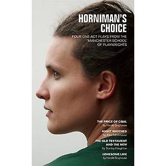 Horniman die Wahl von Allan Monkhouse - Stanley Houghton - Harold Brig