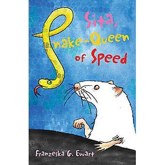 Sita - Snake-queen of Speed by Franzeska G. Ewart - Helen Bate - 9781