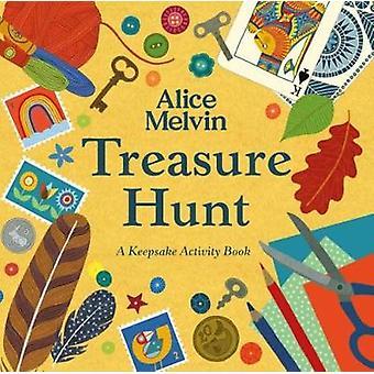 Treasure Hunt by Alice Melvin - 9781849765169 Book