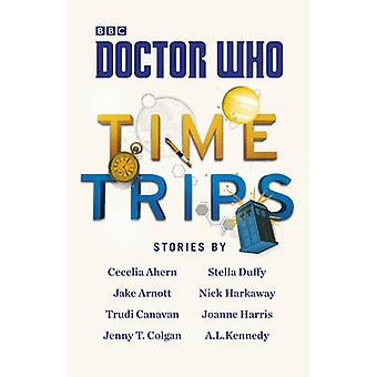 Doctor Who - Time Trips (The Collection) by Cecelia Ahern - Jake Arnot