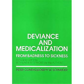 Deviantie en medicalisering - van slechtheid te ziekte door Peter Conrad