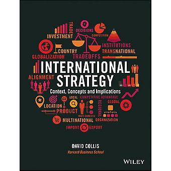 International Strategy - Context - Concepts and Implications by David