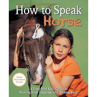 Wie Pferd von Andrea Eschbach - Markus Eschbach - 97819088090 zu sprechen
