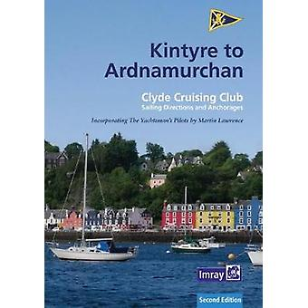 CCC Sailing Directions - Kintyre to Ardnamurchan by CCC Sailing Direct