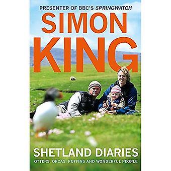 Shetland Diaries: Utter, späckhuggare, lunnefåglar och underbara människor. Simon King