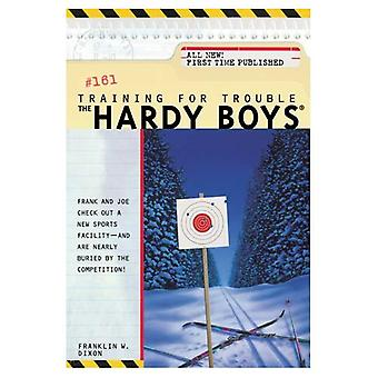 Training for Trouble (Hardy Boys (Paperback))