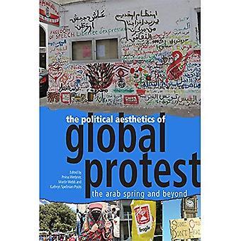 A estética política de protesto Global: A primavera árabe e mais além