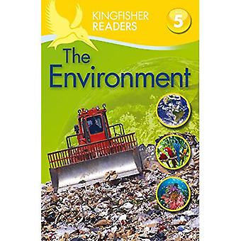 Kingfisher Readers: Environment (Level 5: Reading Fluently) (Kingfisher Readers Level 5)