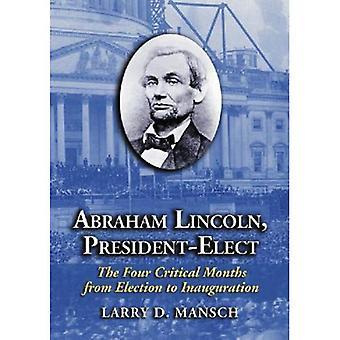 Abraham Lincoln, Presidente electo