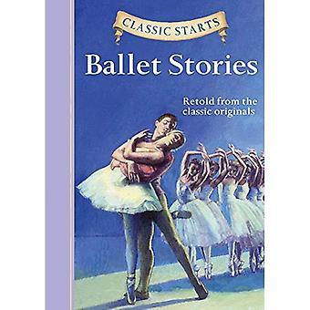 Ballet Stories (Classic Starts Series)