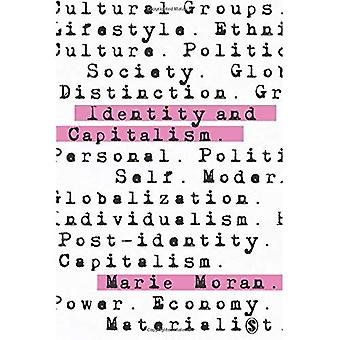 Identity and Capitalism