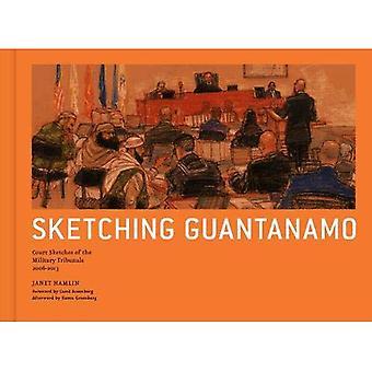 Esquisse de Guantanamo: Cour croquis des tribunaux militaires, 1996-2012