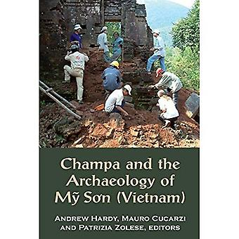 Champa and the Archaeology of My So'n (Vietnam)