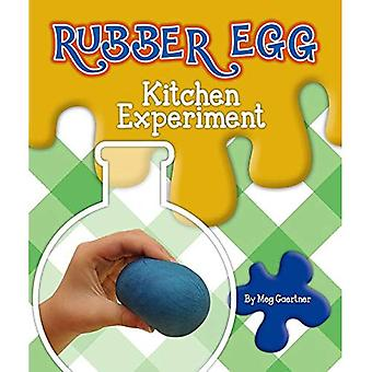 Rubber Egg Kitchen Experiment (Science Experiments in the Kitchen)