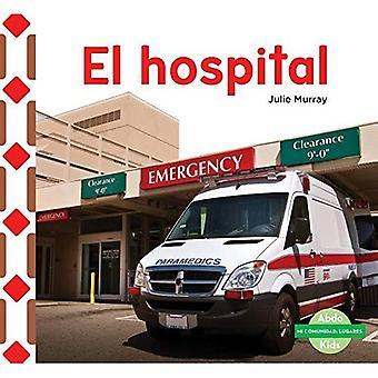 El Hospital (the Hospital) (Mi Comunidad: Lugares (My Community: Places))