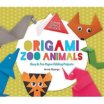 Origami Zoo Animals: Easy & Fun Paper-Folding Projects (Super Simple Origami)