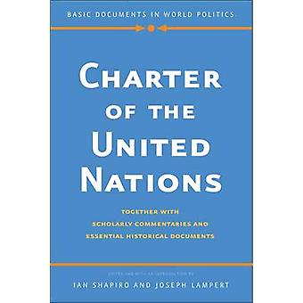Charter of the United Nations by Ian Shapiro