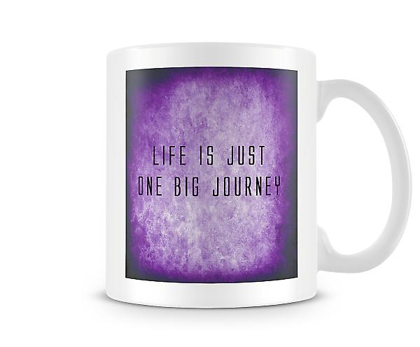 Life Is Just One Big Journey Mug