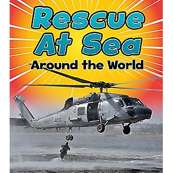 Rescue at Sea Around the World by Linda Staniford - 9781474715348 Book