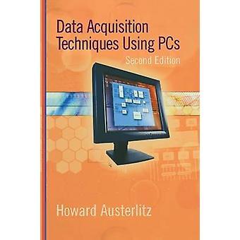 Data förvärv tekniker använder datorer av Austerlitz & Howard