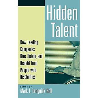Aziende leader di nascosto talento come noleggio conservare e apprezzati da persone con disabilità da LengnickHall & Mark