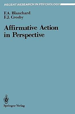 Affirmative Action in Perspective by blanchard & Fletcher A.