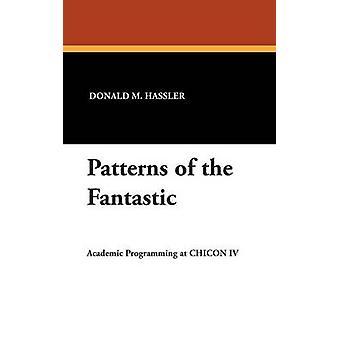 Patronen van het fantastische door Hassler & Donald M.