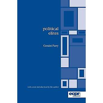 Political Elites by Parry & Geraint