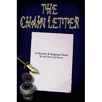 The Chain Letter by Rossen & Jane Marie Teel