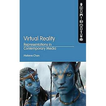 Virtual Reality Representations in Contemporary Media by Chan & Melanie