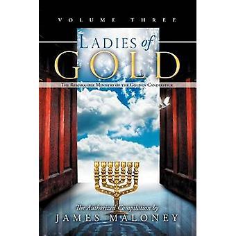 Hyvät Gold Volume kolme merkittävä ministeriö Golden kynttilän jalka on Maloney & James