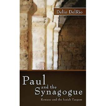 Paul and the Synagogue by DelRio & Delio