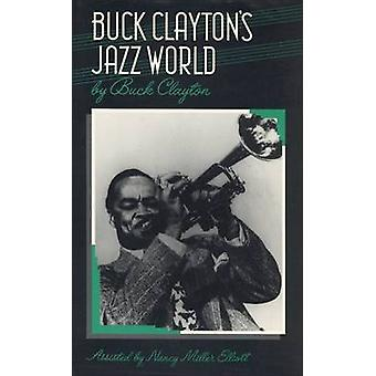 Buck Claytons Jazz World by Clayton & Buck