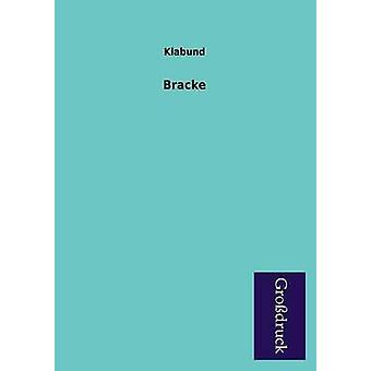 Bracke by Klabund