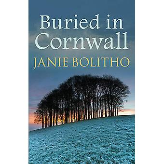 Buried in Cornwall by Janie Bolitho - 9780749019648 Book