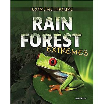 Rain Forest Extremes by Jen Green - 9780778745211 Book